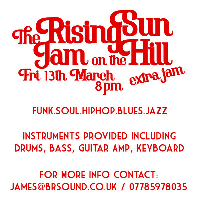 Rising Sun Jam on the Hill: EXTRA JAM!! at The Rising Sun, Windmill Hill in Bristol