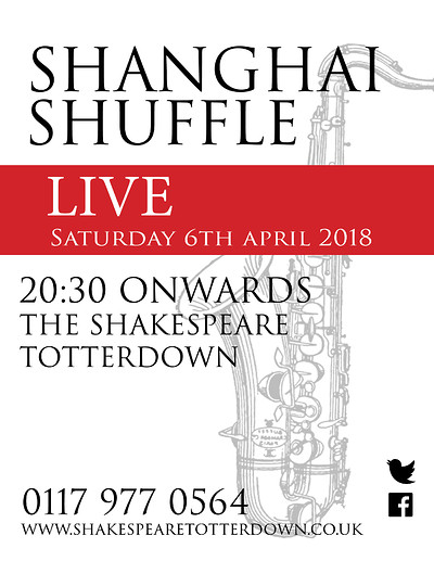 Shanghai Shuffle At The Shakespeare at The Shakespeare Totterdown in Bristol
