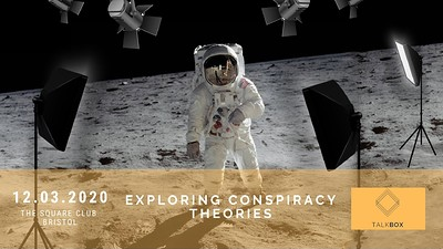 Exploring Conspiracy Theories  at The Square Club in Bristol