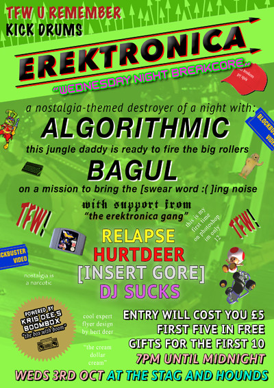 Erektronica 6: Narcostalgia W/ Algorithmic & Bagul at The Stag And Hounds in Bristol