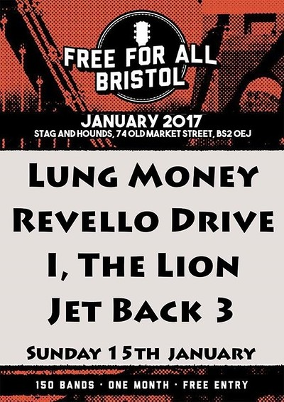 Lung Money, Revello Drive, I, The Lion, Jet Black  at The Stag And Hounds in Bristol
