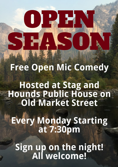 Open Season Open Mic at The Stag And Hounds in Bristol
