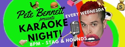 Pete Bennett Presents Karaoke Night! at The Stag And Hounds in Bristol