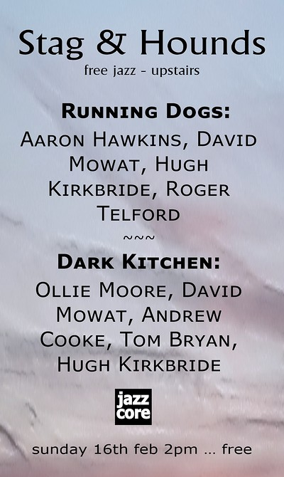 Running Dogs and Dark Kitchen at The Stag And Hounds in Bristol