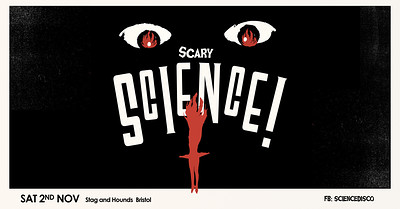 SCARY SCIENCE! Halloween Disco Punk Party at The Stag And Hounds in Bristol