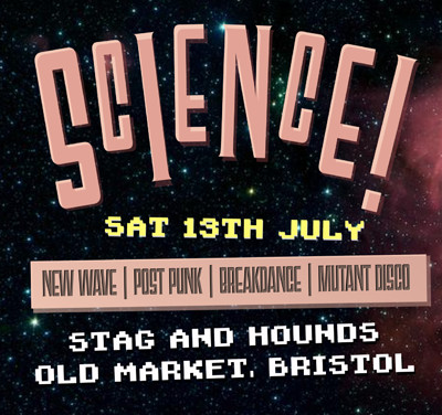 SCIENCE! ft. George Oscar + DJ Chez at The Stag And Hounds in Bristol