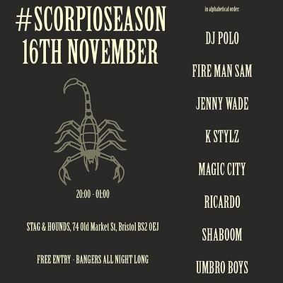 SCORPIO SEASON at The Stag And Hounds in Bristol