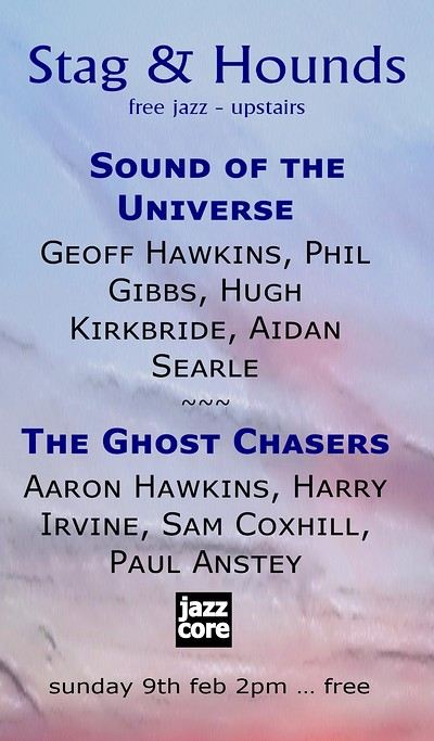 Sound Of The Universe & The Ghost Chasers at The Stag And Hounds in Bristol