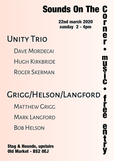 Unity Trio & Grigg/Helson/Langford at The Stag And Hounds in Bristol