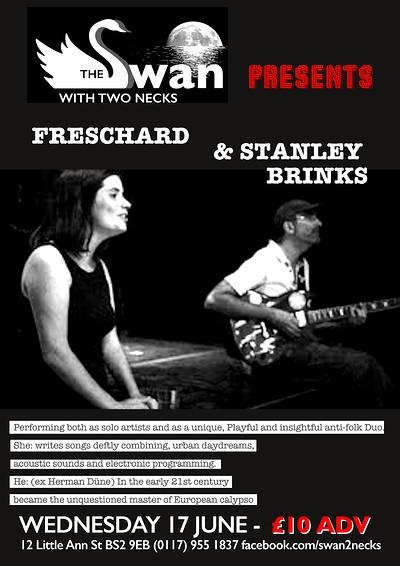 Stanley Brinks & Freschard at The Swan With Two Necks in Bristol