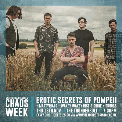 CHAOS WEEK | Erotic Secrets of Pompeii + Suppor at The Thunderbolt in Bristol