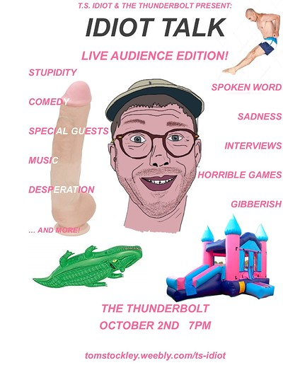 IDIOT TALK Live + Hammer & Tongue Slam at The Thunderbolt in Bristol