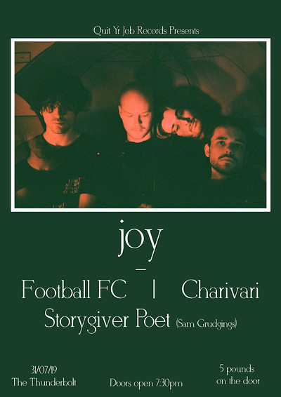 Quit Yr Job Presents - Joy + Friends at The Thunderbolt in Bristol
