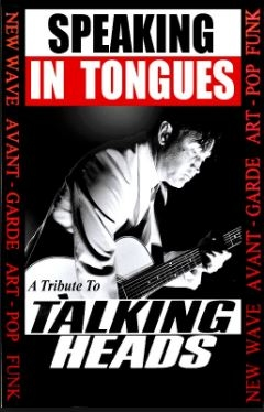 SPEAKING IN TONGUES (A tribute to Talking Heads) at The Thunderbolt in Bristol