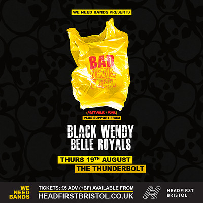 WE NEED BANDS | Bad News First  at The Thunderbolt in Bristol
