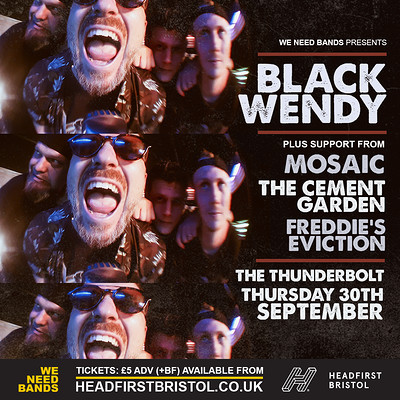 WE NEED BANDS | Black Wendy + Support at The Thunderbolt in Bristol
