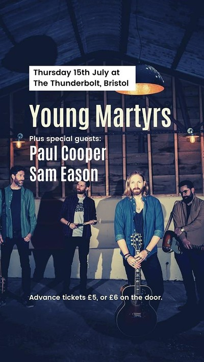 YOUNG MARTYRS at The Thunderbolt in Bristol