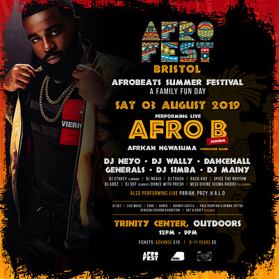 AfroFest Bristol Summer Festival with AFRO B at The Trinity Centre in Bristol