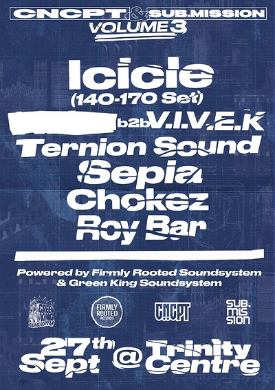CNCPT x Sub.Mission III: Icicle, VIVEK & Many More at The Trinity Centre in Bristol