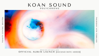 KOAN Sound: Polychrome Official Album Launch at The Trinity Centre in Bristol