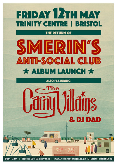 Smerins Anti-Social Club & The Carny Villains at The Trinity Centre in Bristol