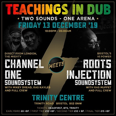 Teachings in Dub - 2 Sounds, 1 Arena at The Trinity Centre in Bristol