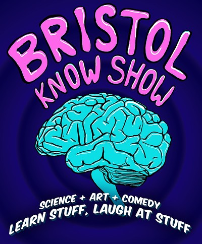 Bristol Know Show at The Wardrobe Theatre in Bristol