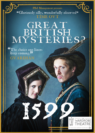 Great British Mysteries: 1599? at The Wardrobe Theatre in Bristol