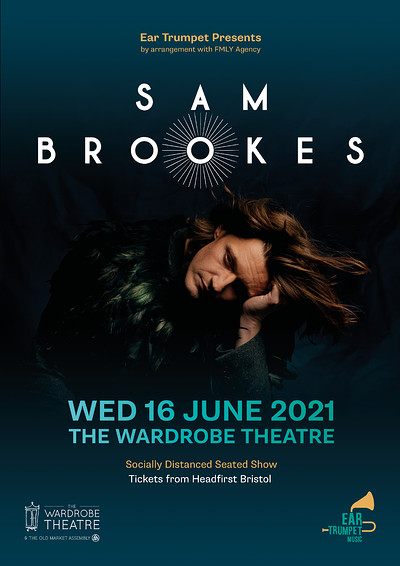 Sam Brookes Special Socially Distanced Show at The Wardrobe Theatre in Bristol