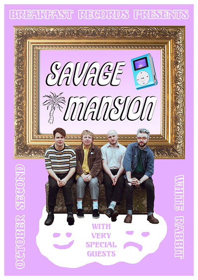 Breakfast Records presents: Savage Mansion at The White Rabbit in Bristol