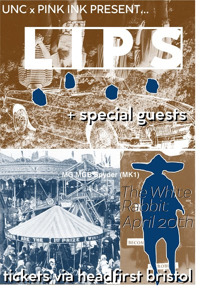 LIPS + special guests at The White Rabbit in Bristol