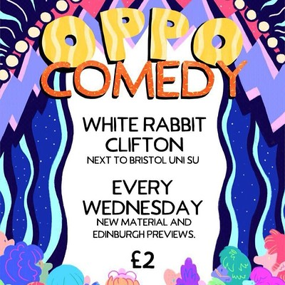 Oppo Comedy with Luke Honnoraty at The White Rabbit in Bristol