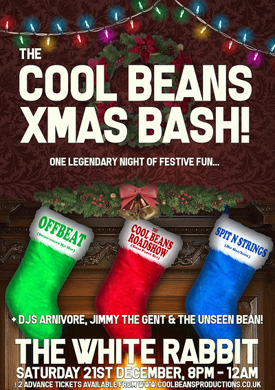 The Cool Beans Xmas Bash + Offbeat & David Hoare! at The White Rabbit in Bristol