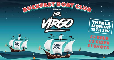 Buckfast Boys Boat Party - Freshers Party at Thekla in Bristol