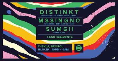 ESO Pres. Mssingno, Disinkt, Sumgii  at Thekla in Bristol