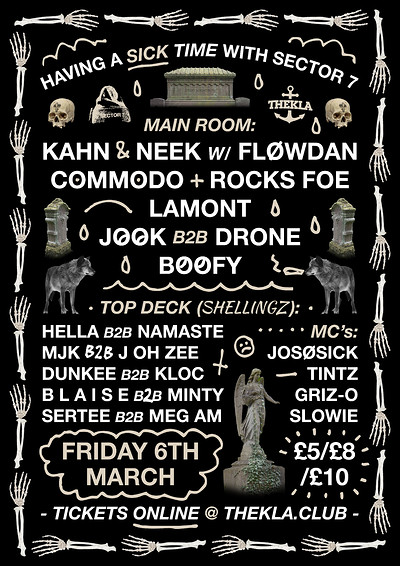 Having A Sick Time // Kahn & Neek w/ Flowdan++ at Thekla in Bristol