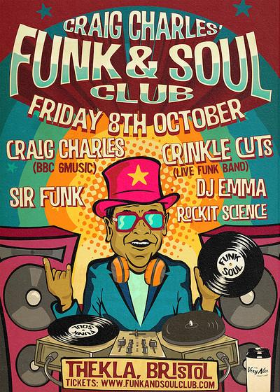 The Craig Charles Funk and Soul Club - Bristol at Thekla in Bristol