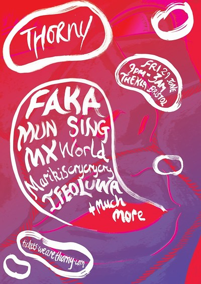 Thorny: FAKA, MUN SING, MX World + much more at Thekla in Bristol