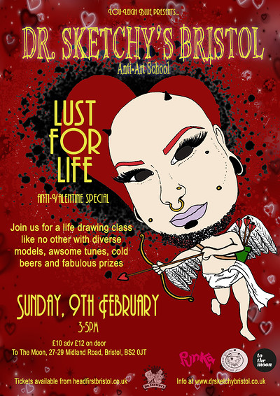 **SOLD OUT** Dr. Sketchy's presents Lust for Life at To The Moon,27-29 Midland Road BS2 0JT Bristol, United Kingdom in Bristol