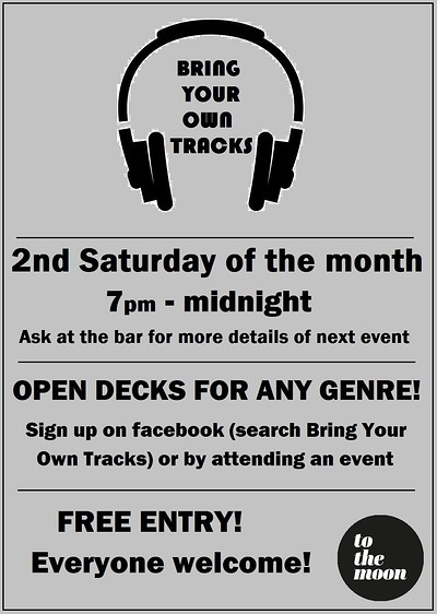 Bring Your Own Tracks 21 (Open Decks) at To The Moon in Bristol