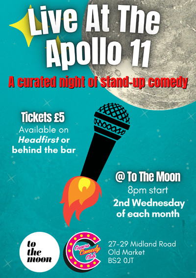 Capers Comedy Club: Live At The Apollo 11 at To The Moon in Bristol