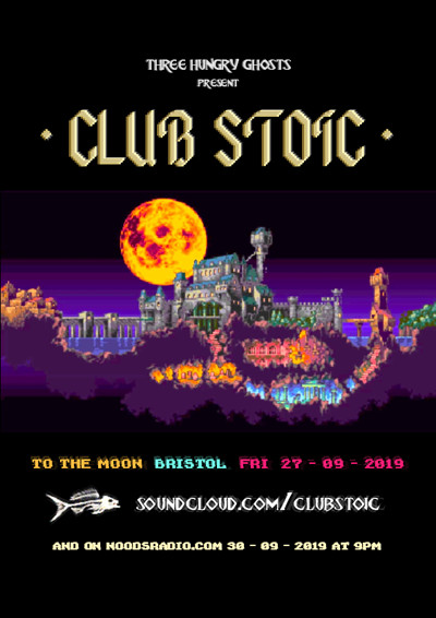 Club Stoic at To The Moon in Bristol