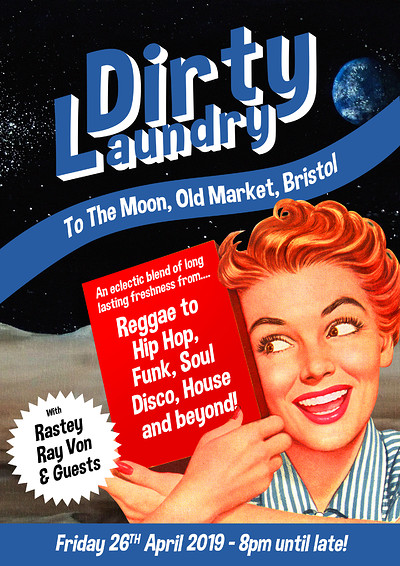 Dirty Laundry goes To The Moon at To The Moon in Bristol