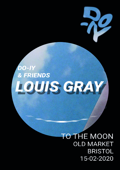Do-IY & Friends: Louis Gray at To The Moon in Bristol
