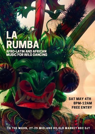 La Rumba - Afro-Latin Night at To The Moon in Bristol
