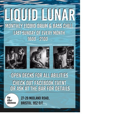 Liquid Lunar  - liquid dnb open decks at To The Moon in Bristol