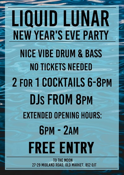 Liquid Lunar NYE Party at To The Moon in Bristol