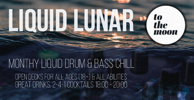 Liquid Lunar Sessions #26 - liquid dnb open decks at To The Moon in Bristol