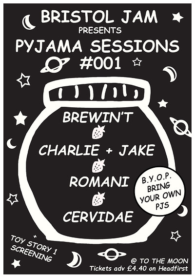 Pyjama Sessions #001 at To the Moon in Bristol