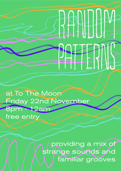 Random Patterns  at To The Moon in Bristol
